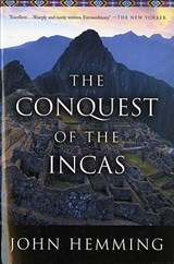 The Conquest of the Incas | John Hemming |