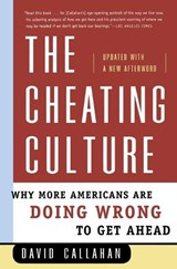 The Cheating Culture | David Callahan |