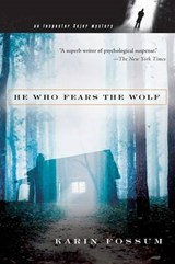 He Who Fears the Wolf | Karin Fossum |
