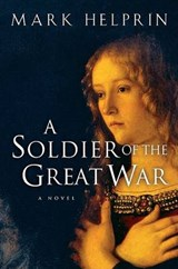 A Soldier Of The Great War | Mark Helprin |
