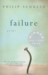 Failure | Philip Schultz |