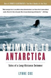 Swimming To Antarctica | Lynne Cox |