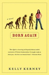 Born Again | Kelly A. Kerney |