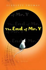 The End of Mr. Y | Scarlett Thomas |