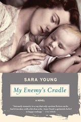 My Enemy's Cradle | Sara Young |