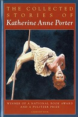 The Collected Stories of Katherine Anne Porter | Katherine Anne Porter |