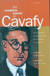 The Complete Poems of Cavafy | Kabaphes, Konstantinos Petrou ; Dalven, Rae ; Cavafy, Constantine |