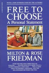 Free to Choose | Friedman, Milton ; Friedman, Rose |