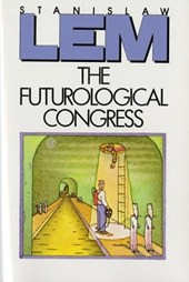 The Futurological Congress | Stanislaw Lem |
