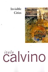 Invisible Cities | Italo Calvino |