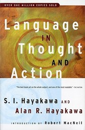 Language in Thought and Action | Hayakawa, S. I. ; Hayakawa, Alan R. |