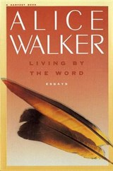 Living by the Word | Alice Walker |