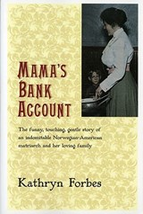 Mama's Bank Account | Kathryn Forbes |