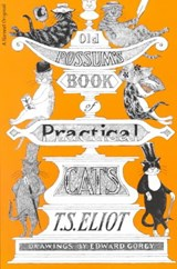 Old Possum's Book of Practical Cats | Thomas Stearns Eliot & Edward Gorey |