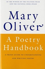 A Poetry Handbook | Mary Oliver |