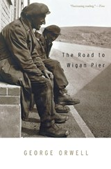 Road to Wigan Pier | George Orwell |