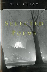 Selected Poems | Thomas Stearns Eliot |