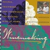 Winemaking | Anderson, Stanley F. ; Anderson, Dorothy |