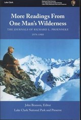 More Readings from One Man's Wilderness | Richard L. Proenneke |
