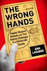 The Wrong Hands | Ann Larabee |