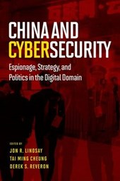 China and Cybersecurity | Jon R. Lindsay |