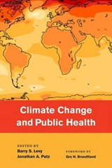 Climate Change and Public Health | Barry Levy |