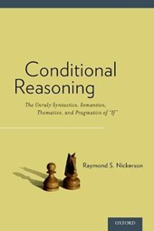Conditional Reasoning | Raymond S. Nickerson |