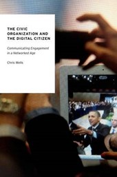 The Civic Organization and the Digital Citizen