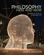 Philosophy Here and Now | Lewis Vaughn |