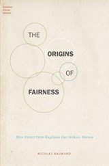The Origins of Fairness | Nicolas Baumard |
