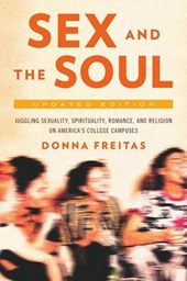 Sex and the Soul, Updated Edition