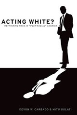 Acting White? | Devon W. Carbado |