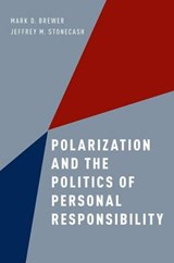 Polarization and the Politics of Personal Responsibility | Mark D. Brewer |