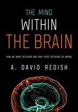 The Mind Within the Brain | A. David Redish |