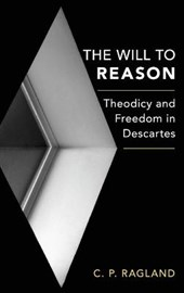 The Will to Reason