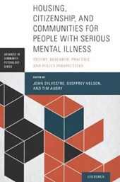 Housing, Citizenship, and Communities for People With Serious Mental Illness | John Sylvestre |