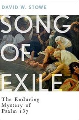 Song of Exile | David W. Stowe |
