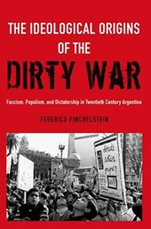Ideological Origins of the Dirty War