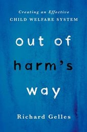 Out of Harm's Way | Richard J. Gelles |
