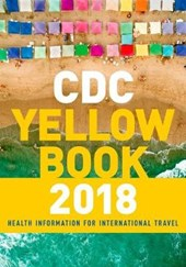 CDC Yellow Book 2018 | Brunette, Gary W., M.D. |