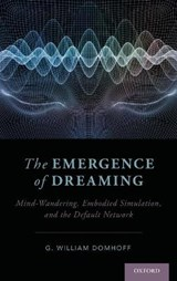 The Emergence of Dreaming | G. William Domhoff |