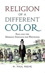 Religion of a Different Color | W. Paul Reeve |