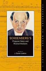 Schoenberg's Program Notes and Musical Analyses | auteur onbekend |
