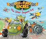 Fast and Furry Racers: The Silver Serpent Cup | Ed Eaves |