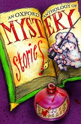 An Oxford Anthology of Mystery Stories | Dennis Hamley |