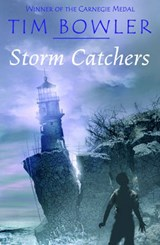 Storm Catchers | Tim Bowler |