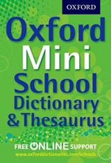Oxford Mini School Dictionary & Thesaurus | auteur onbekend |