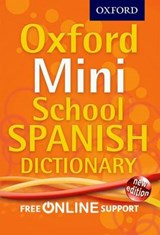 Oxford Mini School Spanish Dictionary | auteur onbekend |