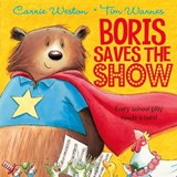 Boris Saves the Show | Carrie Weston |