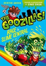Goozillas!: Race to Slime Central | Barry Hutchison |